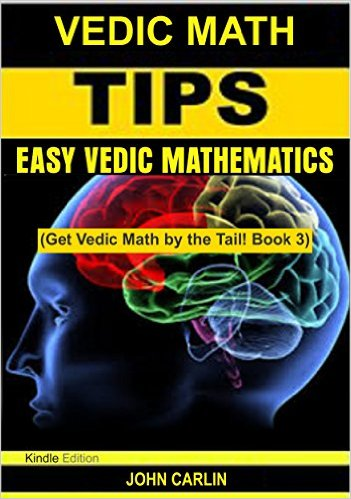 VEDIC MATH: TIPS EASY VEDIC MATHEMATICS